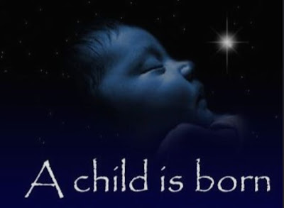 A child is born ...