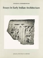 essays on early indian architecture Early indian architecture and art coomaraswamy's essays provided a textual connections architecture are to be traced to the early sūtra texts that speak.