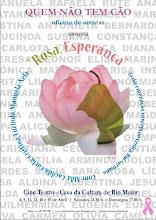 """Declaro oficialmente aberta a época de pré-campanha de divulgação de """"Rosa Esperança"""""""