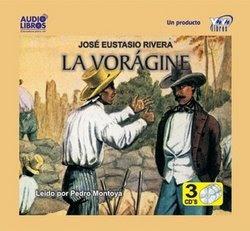 La+voragine La Voragine   Jose Eustasio Rivera