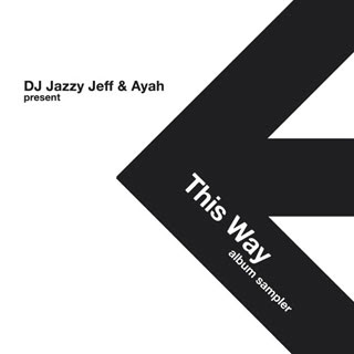 download dj jazzy jeff ayah this way sampler