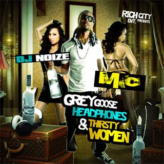 download dj noize mc grey goose headphones thirsty women