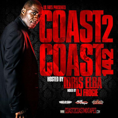 download : coast 2 coast mixtape volume 142 hosted by idris elba and mixed by dj frogie