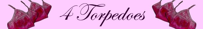 4 Torpedoes