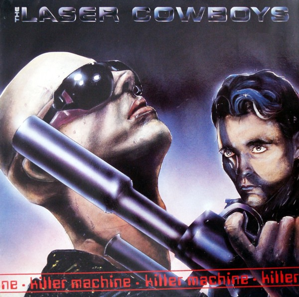 Laser Cowboys - Killer Machine (Maxi RARE 86')
