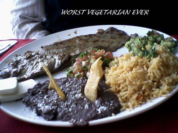 Worst Vegetarian Ever