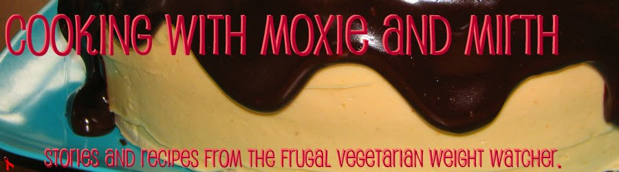 Cooking with Moxie and Mirth