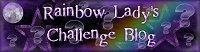 Rainbow Lady&#39;s Challenge Blog