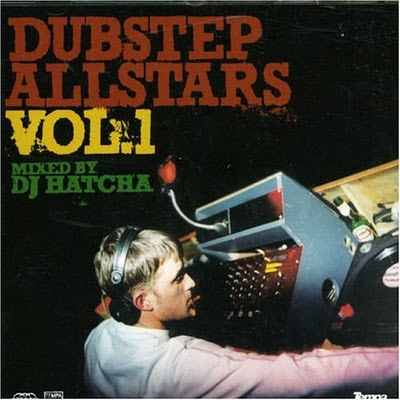 http://2.bp.blogspot.com/_CtW_8autO8s/TQjPd37ACSI/AAAAAAAABsY/EM-4cd6-0XY/s1600/dubstep-allstars-vol-01_mixed-by-hatcha.jpg