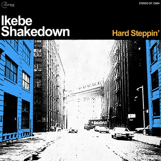 Image result for ikebe shakedown hard steppin