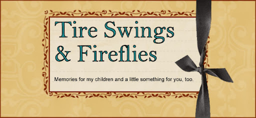 Tire Swings and Fireflies