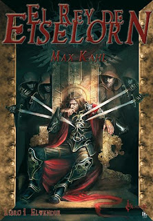 El Rey de Eiselorn: Elwendur, de Max Kahl