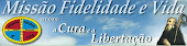 Missão Fidelidade e Vida