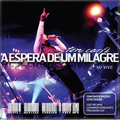 Ton Carfi - A Espera De Um Milagre - 2009