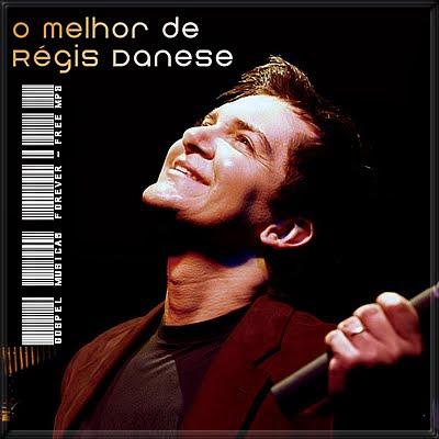 Regis Danese - O  Melhor de Regis Danese - 2010