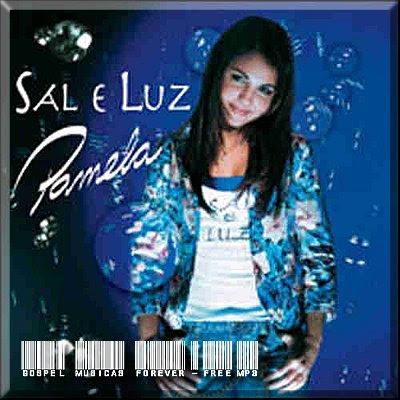 Pamela - Sal e Luz - 2006