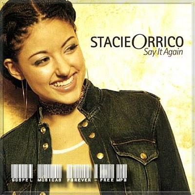Stacie Orrico- Say It Again - 2002