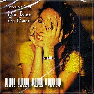 Cristina Mel -  Um Toque de Amor - 1998