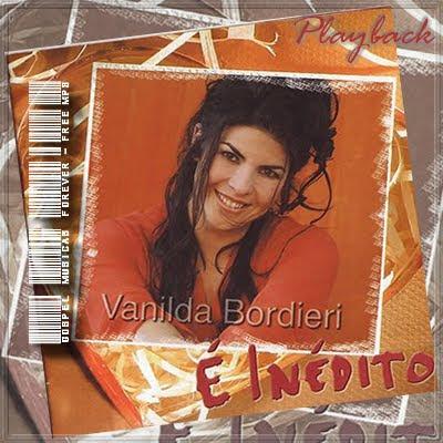 Vanilda Bordieri - É Inedito - Playback - 2002