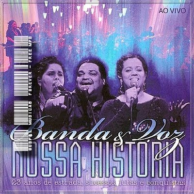 Banda e Voz - Nossa História - 2009