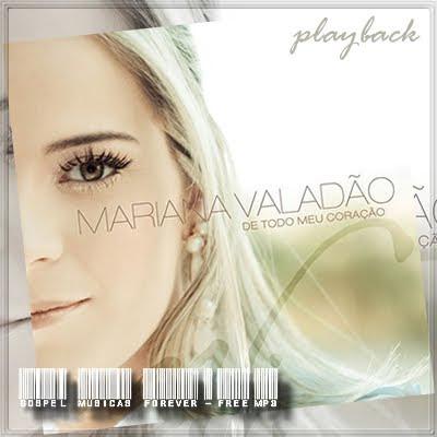 Mariana Valadão - De Todo O Meu Coração - Playback - 2009