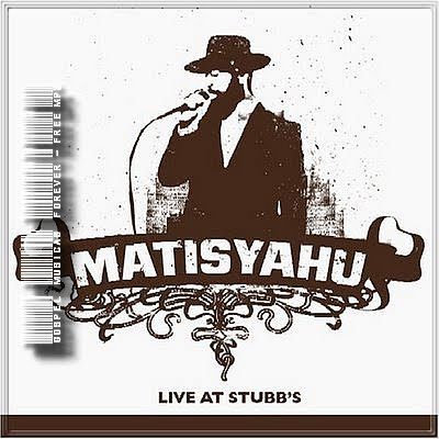 Matisyahu - Live At Stubbs - 2005
