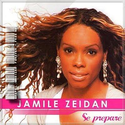 Jamile Zeidan - Se Prepare - 2009