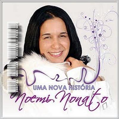 Noemi Nonato - Uma Nova História -  2009