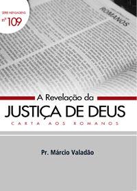 Márcio Valadão - A Revelação da Justiça de Deus