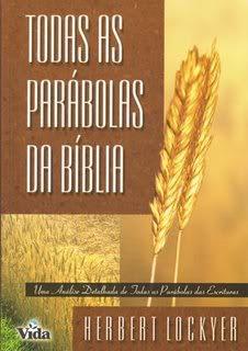 Herbert Lockyer - Todas as Parábolas da Bíblia