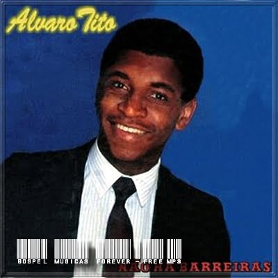 Álvaro Tito - Não Há Barreiras - 1986
