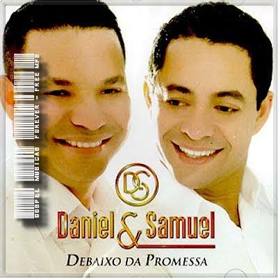 Daniel e Samuel - Debaixo da Promessa - 2010