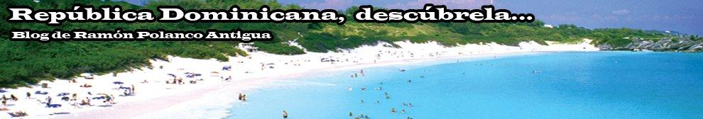 República Dominicana, descúbrela...