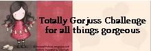 Past designer for Totally Gorjuss (July 2010 - Feb 2011)