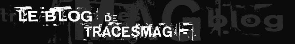TRACESMag