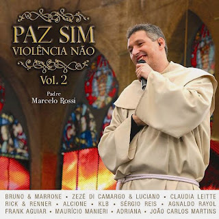 Padre Marcelo Rossi - Paz Sim, Viol�ncia N�o 2