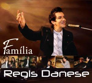 Download CD Regis Danese – Família 2010