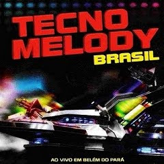Download CD Tecnomelody Brasil   Ao Vivo em Belem do Pará 2011