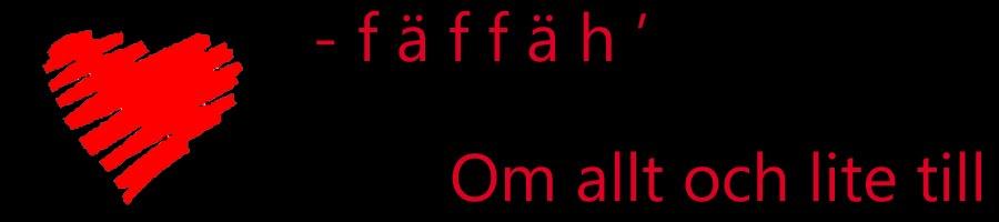 -    F ä f f ä h    '