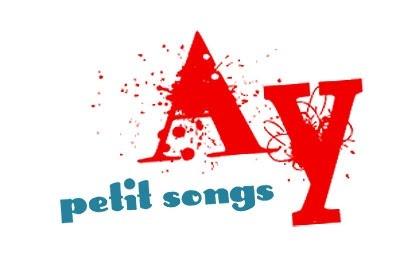 Ay | petit songs