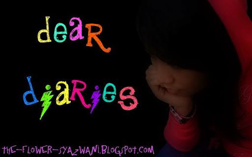 dear diaries...