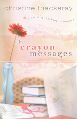 The Crayon Messages by Christine Thackeray