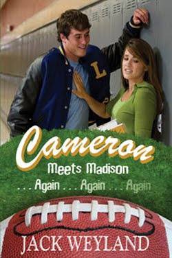 Cameron Meets Madison Again by Jack Weyland