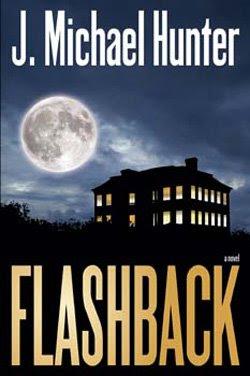 Flashback by J. Michael Hunter