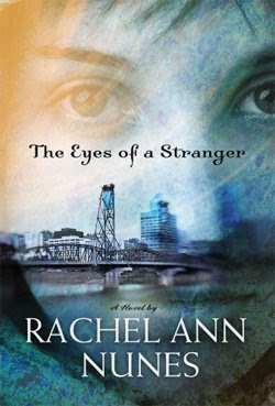 The Eyes of a Stranger by Rachel Ann Nunes