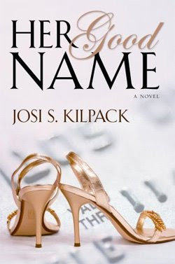 Her Good Name by Josi S. Kilpack