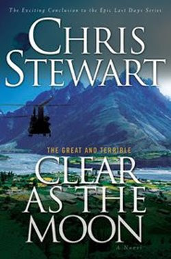 Clear as the Moon (vol. 6) by Chris Stewart