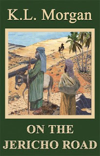 On the Jericho Road by K.L. Morgan