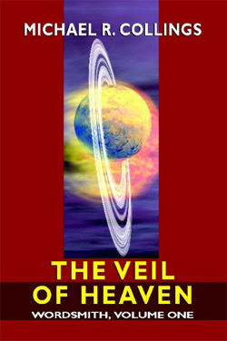 Wordsmith: The Veil of Heaven by Michael R. Collings