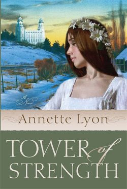 Tower of Strength by Annette Lyon